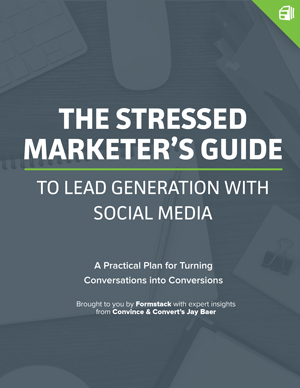 The Stressed Marketer's Guide to Lead Generation with Social Media graphic